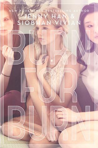 Burn For Burn by Jenny Han and Siobhan Vivian
