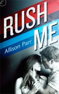 Rush Me by Allison Parr