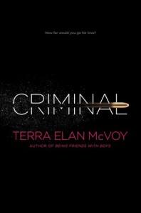 Criminal by Terra Elan McVoy