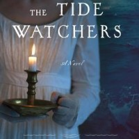 The Tide Watchers By Lisa Chaplin