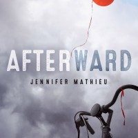 Cover Reveal: Afterward By Jennifer Mathieu