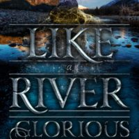 Blog Tour: Like A River Glorious