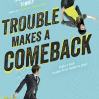 Release Day Blitz: Trouble Makes A Comeback