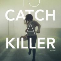 Blog Tour: To Catch A Killer