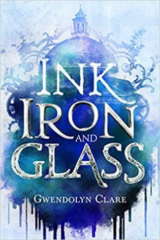 Blog Tour: Ink, Iron, And Glass